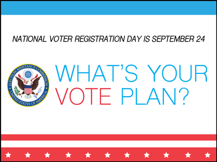 Plan to Vote: EAC Marks Seventh Annual National Voter Registration Day