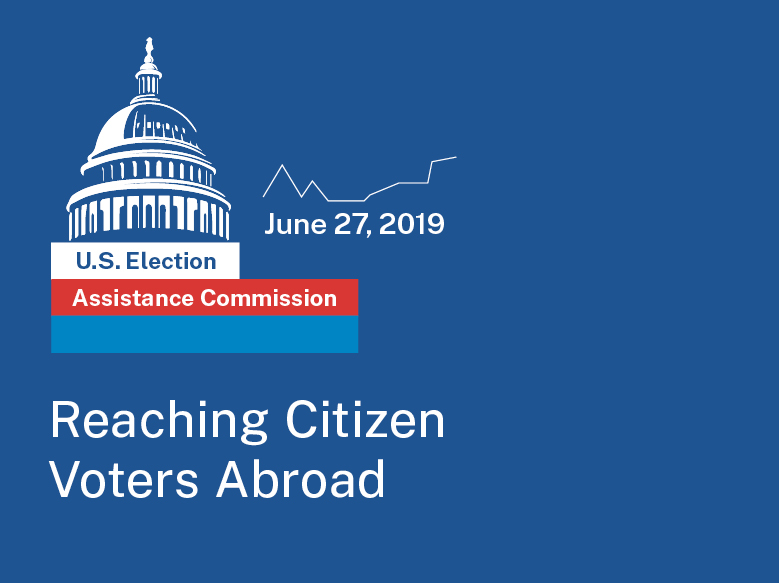 2019 Election Data Summit: Announcing UOCAVA, Reaching Citizen Voters Abroad Panelists