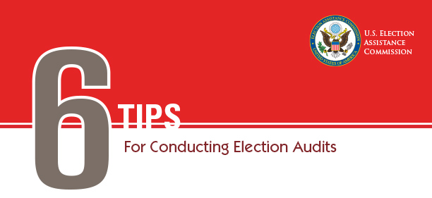 6 Tips for Conducting Election Audits U.S EAC logo