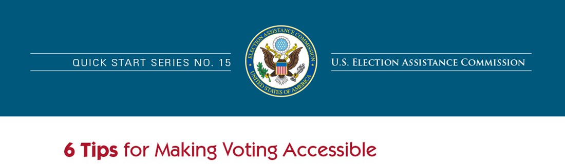 Six_Tips_for_Making_Voting_Accessible_graphic