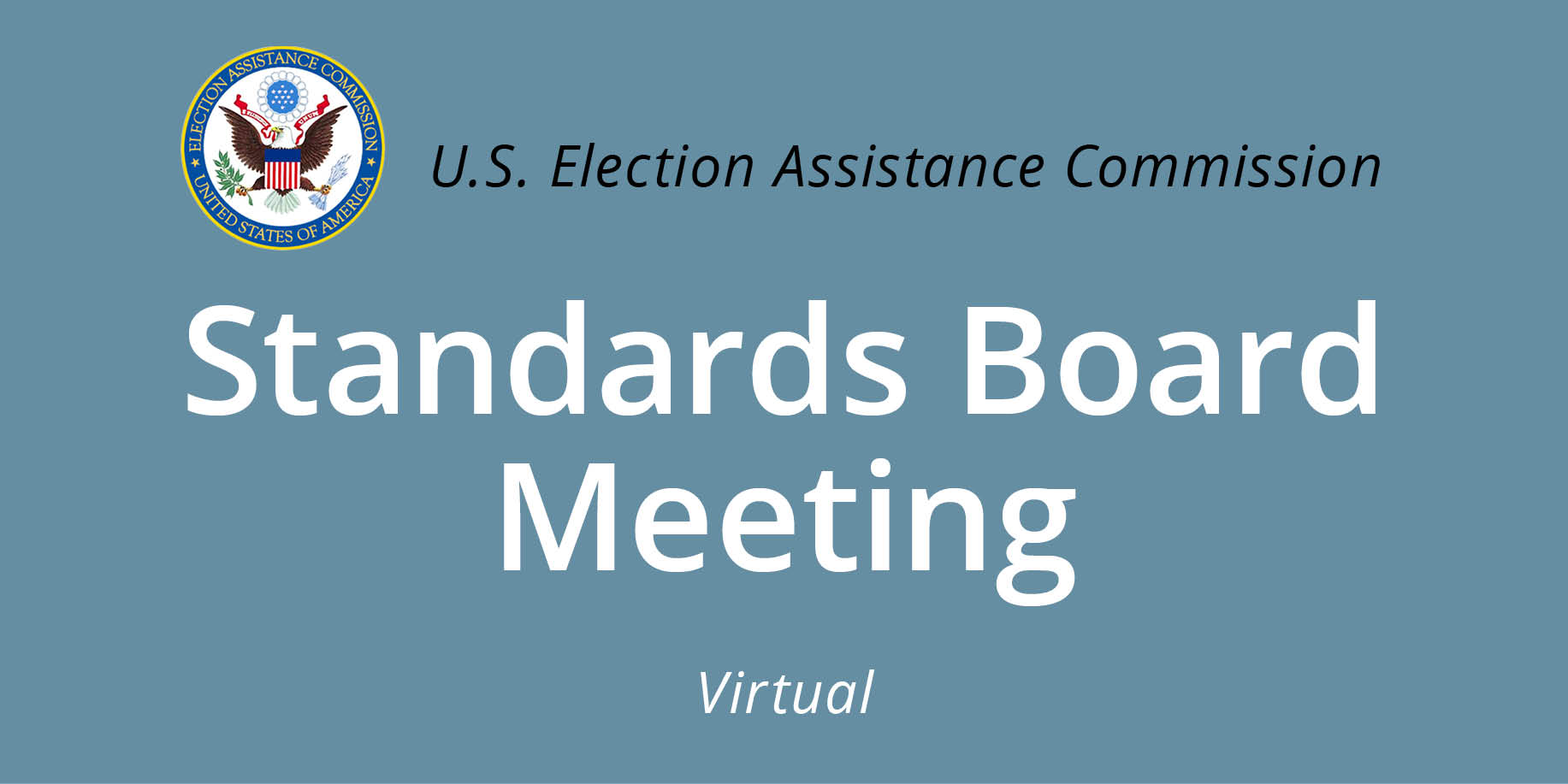 U.S. Election Assistance Commission Virtual Standards Board Meeting