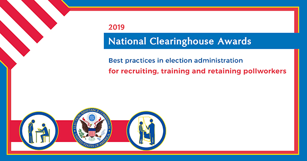 2019 Clearinghouse Awards Best Practices for Training, Retaining and recruiting Poll workers