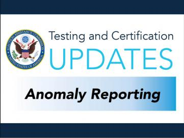 Testing and Certification Updates Anomaly Reporting