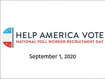 National Poll Worker Recruitment Day on September 1st Aims to Inspire More Americans to Become Election Workers