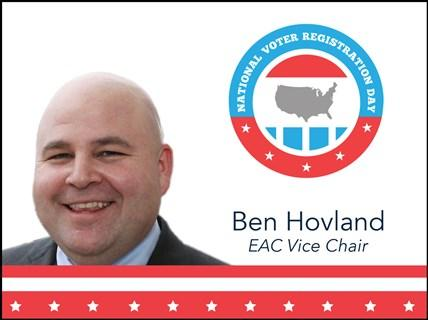 Ben Hovland EAC Vice Chair and National Voter Registration Day logo
