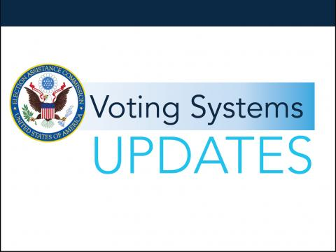 Voting Systems Updates