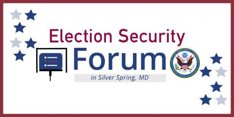 Election Security Forum