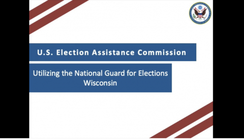 EAC Utilizing the National Guard for Elections - Wisconsin