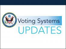 Voting System Testing Update – July 9, 2019