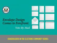 The Role of Design in the Vote-By-Mail Process: Envelopes Get Their Day in the Sun