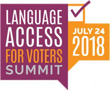 Language Access For Voters Summit 2018